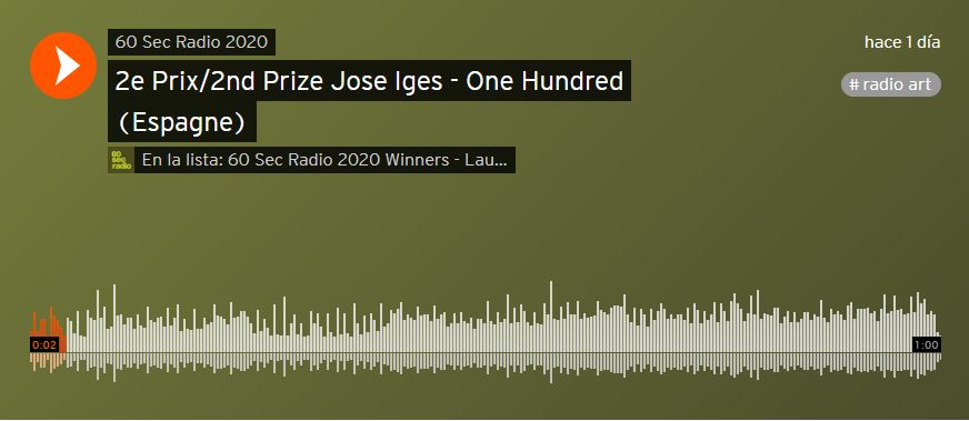 >ONE HUNDRED, del artista José Iges, obtiene el 2º Premio del concurso 60 sec Radio