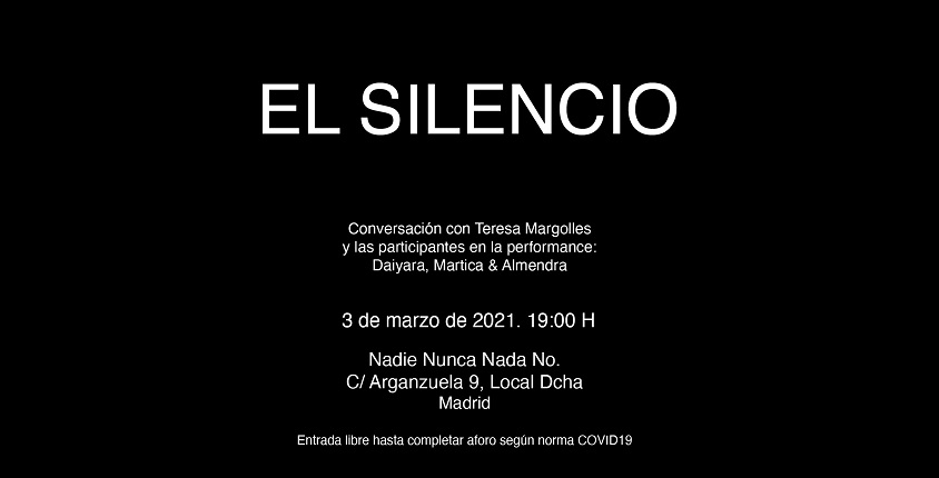 ">Today at 7 pm | Conversation with Teresa Margolles and the participants of the performance ""Silence"" at Nadie Nunca Nada No"